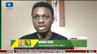 Network Africa: Reviewing App Expection For Year 2017 With John Obidi