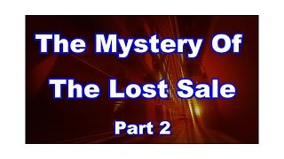 The Mystery of the Lost Sale Part 2... How to Post