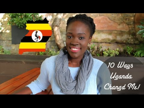 10 WAYS UGANDA CHANGED ME 🇺🇬