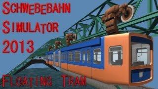 Suspension Railroad Simulator 2013 ( Schwebebahn Simulator 2013 ) PC HD