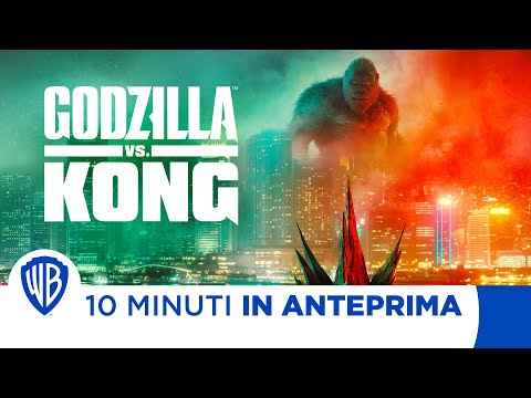 10 Minuti in Anteprima | GODZILLA VS. KONG