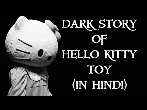 [हिन्दी] Story Of Hello Kitty Toy Case In Hindi | Man-yee's Case | Hello Kitty Doll