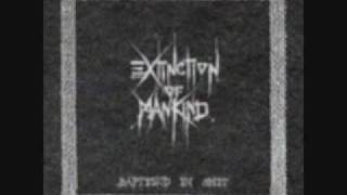 Extinction of mankind - Baptised in shit (Baptised in shit)