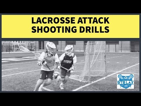 Lacrosse Attack Shooting Drills