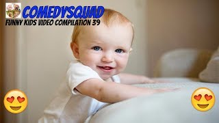 Cutest babies Compilation # Funny Kids Video Compilation 39