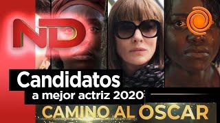 Camino al Oscar: Los nominados a mejor actriz