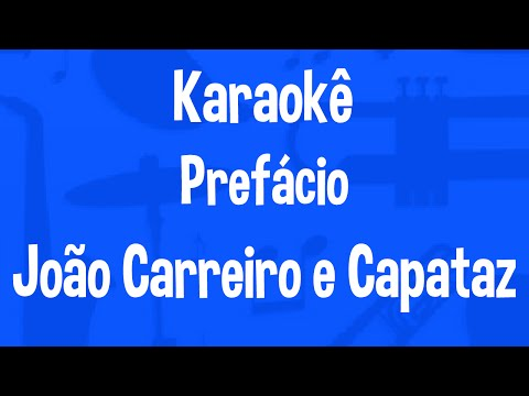 Karaokê Prefácio - João Carreiro E Capataz