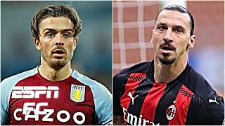 Jack Grealish to Man United for £90m? Zlatan Ibrahimovic to leave AC Milan? | Transfer Rater