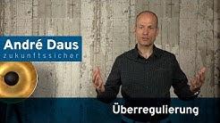André Daus – Überregulierung