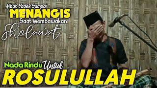 Mbah Yadek - Nada Rindu Untuk Rosulullah | Sholallahu Ala Muhammad cover Suling Merdu