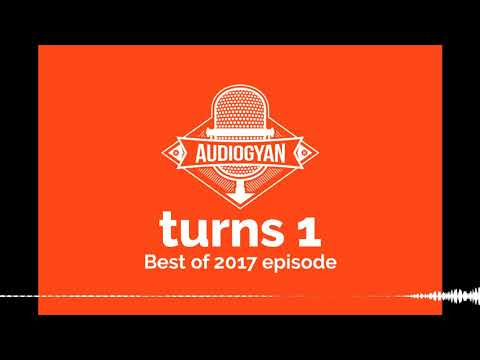 50: Audiogyan turns 1 - Best of 2017