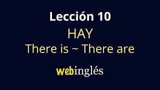 10 Hay -There is, There are -  Some, Any- Inglés para Iniciantes