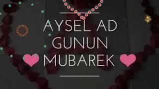 Aysel  bacim Ad günün mübarək olsun 10.06.2018