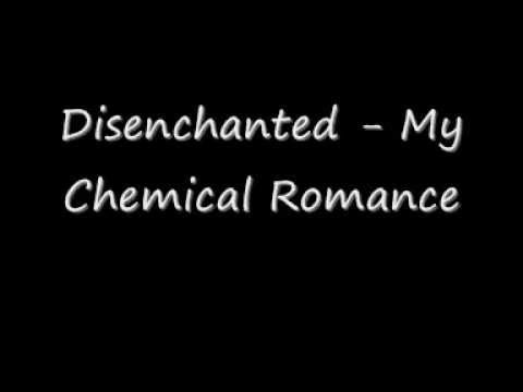 Disenchanted - My Chemical Romance w lyrics