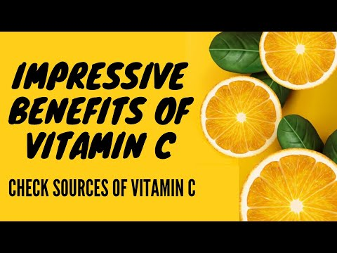 vitamin-c:-impressive-benefits-of-vitamin-c-and-its-sources