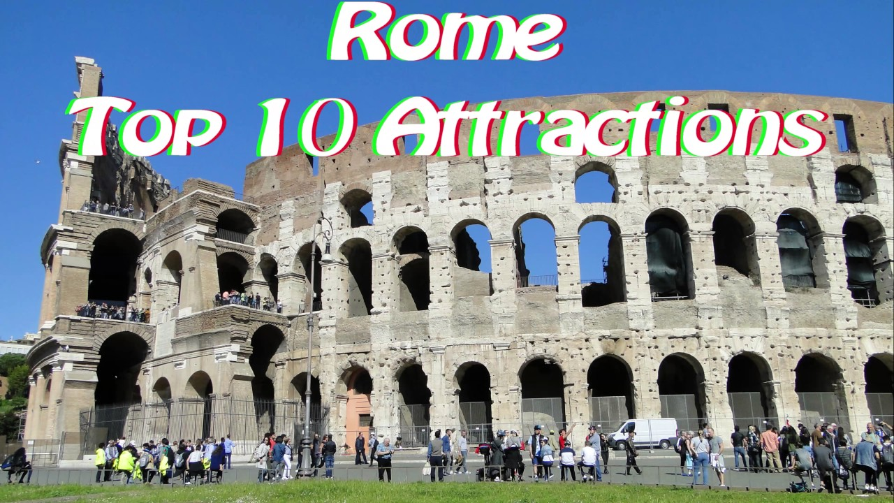 Rome Top Attractions YouTube - 10 safety tips for travelers to rome