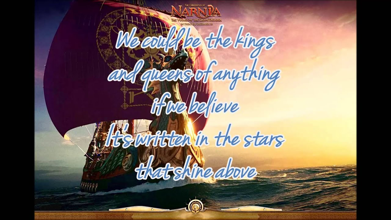 There's A Place For Us (Narnia:The Voyage Of The Dawn ...