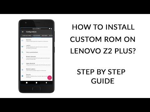 How to Install Custom ROM on Lenovo Z2 Plus | Resurrection