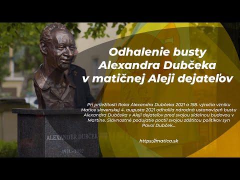 Odhalenie busty Alexandra Dubčeka v matičnej Aleji dejateľov