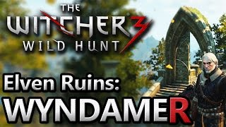 The WItcher 3 ~ Elven Ruins Near Lake Wyndamer: How to get in!