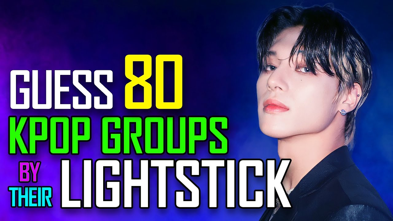 [KPOP GAME] CAN YOU GUESS 80 KPOP GROUPS BY THEIR LIGHTSTICK