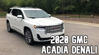 2020 GMC Acadia Denali Review FIRST LOOK