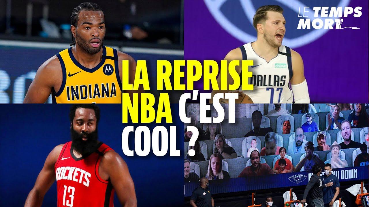 LA REPRISE NBA, ON EN PENSE QUOI ? QUELS JOUEURS NOUS ÉTONNENT ? - LE TEMPS MORT #3