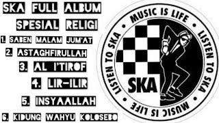 Download lagu Lagu Ska religi versi reggae full album saben malam jum'at