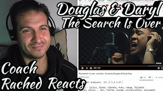 Vocal Coach Reaction + Analysis - Douglas & Daryl - The Search Is Over