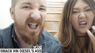 VLOG - Smack Vin Diesel