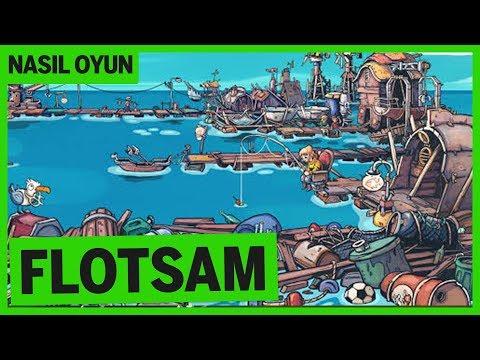 SU ÜSTÜNDE ŞEHİR KURMA Ve HAYATTA KALMA OYUNU! / Flotsam Nasıl Oyun?