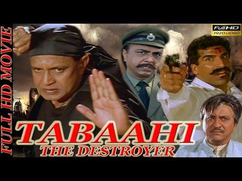 Tabaahi-The Destroyer (1999)   Mithun Chakraborty   Ayub Khan   Indira   Divya Dutta   Full HD Movie