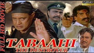 Tabaahi-The Destroyer (1999) | Mithun Chakraborty | Ayub Khan | Indira | Divya Dutta | Full HD Movie