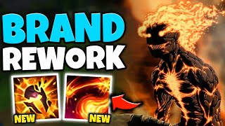 BRAND CAN ULT HIMSELF NOW?! HUGE REWORK TO R AND E SPELLS - League of Legends