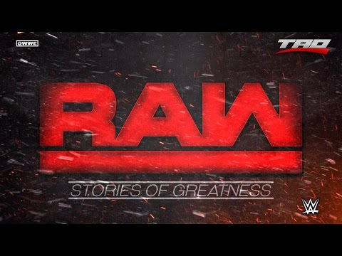 "WWE: RAW - ""Stories Of Greatness"" - 2nd Official Theme Song 2016"
