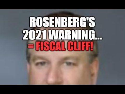 ROSENBURG WARNS, MASSIVE FISCAL CLIFF! 2021 MONETARY WITHDRAWAL, WILL THEY LET THE ECONOMY COLLAPSE?