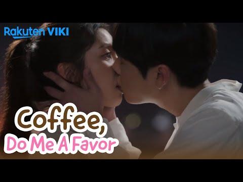 Coffee, Do Me A Favor - EP9   Kiss Again And Again [Eng Sub]