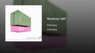 Monterey, 1997