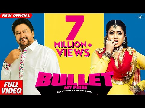 Locket 2 : Bullet (Full Video) | Lovely Nirman & Sudesh Kumari | Latest Punjabi Song 2019