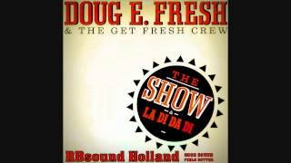 Doug E Fresh - The Show (12 inch version) HQsound