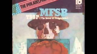 MFSB - TSOP (The Sound Of Philadelphia)