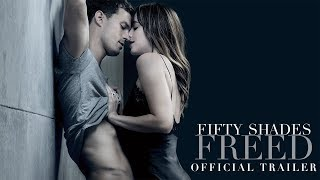 Fifty Shades Freed - Official Trailer [HD] thumbnail