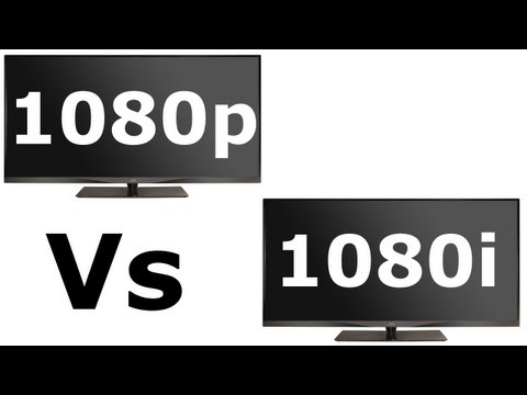 1080p or 1080i resolution settings