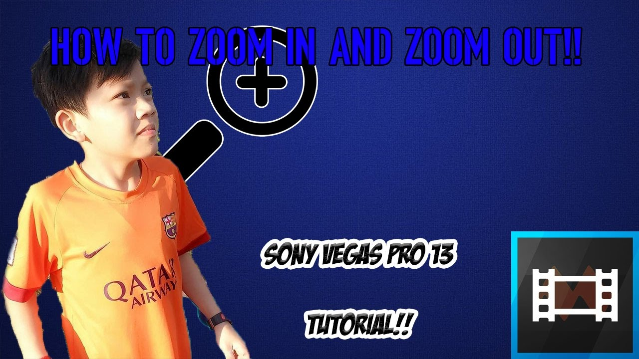 How To Zoom In And Zoom Out!!! Sony Vegas Tutorial #8
