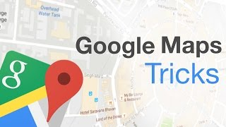 8 Cool Google Maps Tricks And Hidden Features (2017) Free HD Video