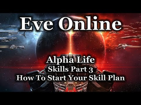 Eve Online - Skills Part 3 - How To Start Your Skill Plan