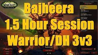 Bajheera - Epic 1.5 Hours of 2300+ Warrior/Demon Hunter 3v3 Arena - WoW Legion 7.3 Warrior PvP