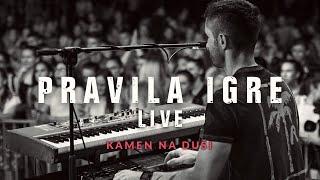 Смотреть клип Pravila Igre - Kamen Na Duši | Live