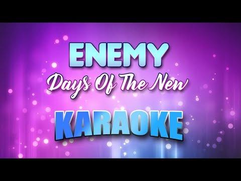 Days Of The New - Enemy (Karaoke version with Lyrics)