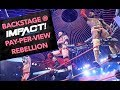 Backstage @ Impact! Wrestling Pay-Per-View Rebellion